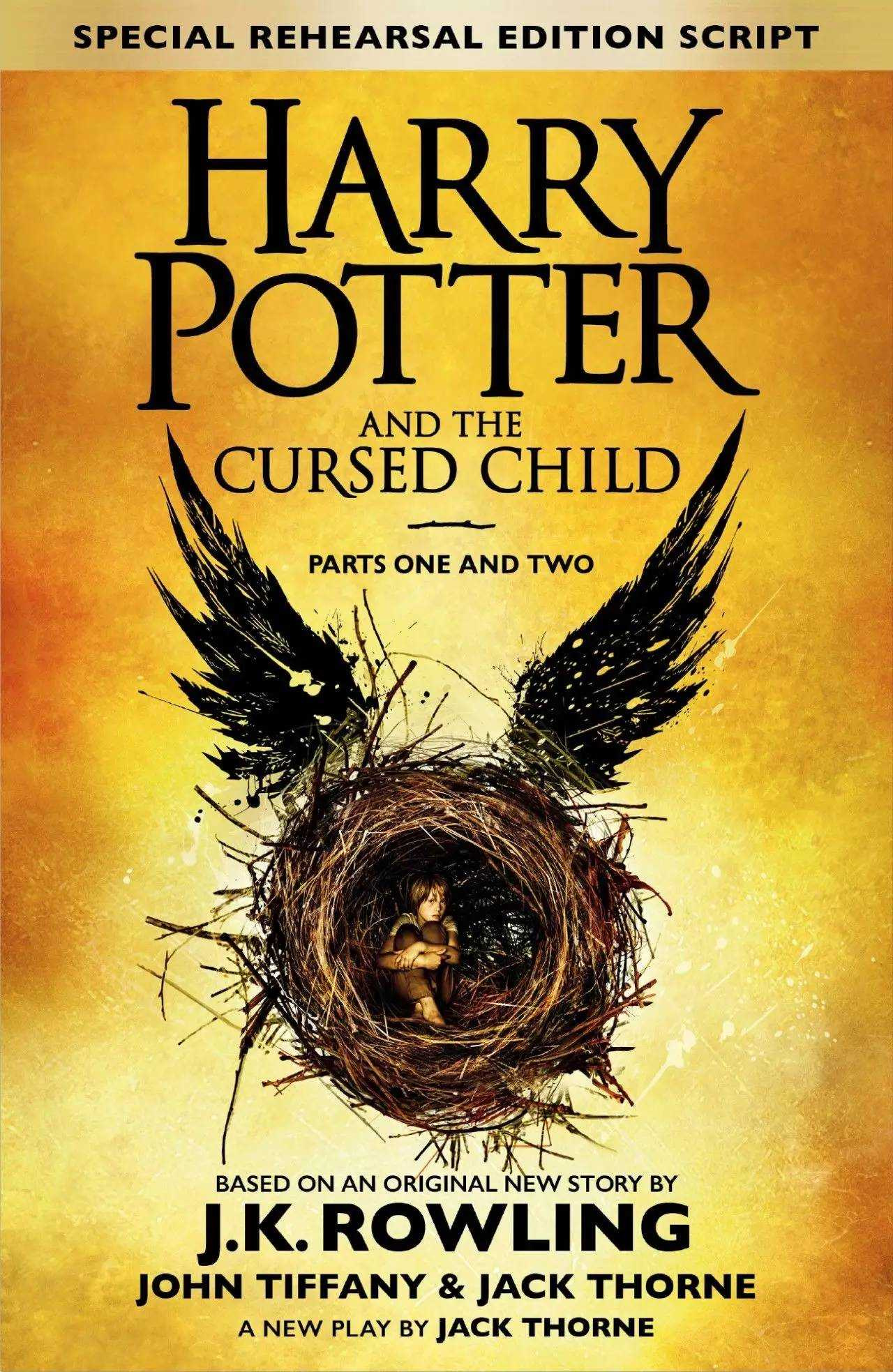 Harry Potter and the Cursed Child - Parts I & II (Special Rehearsal Edition Script)