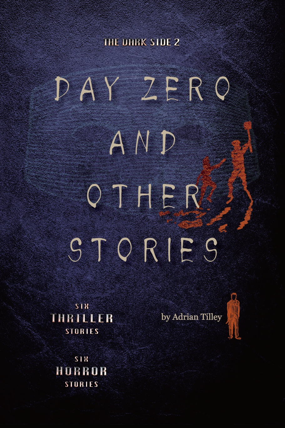 The Dark Side 2  Day Zero and Other Stories