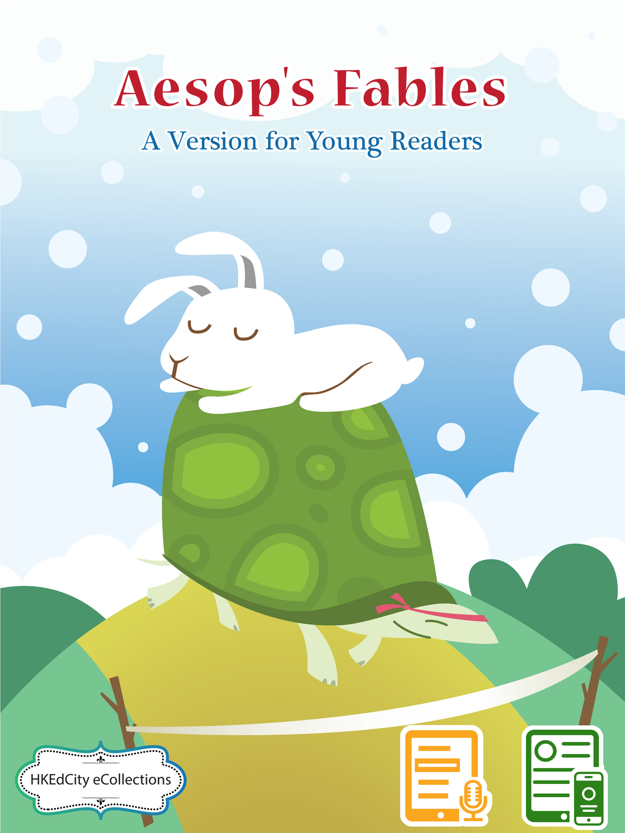 Aesop's Fables - A Version for Young Readers
