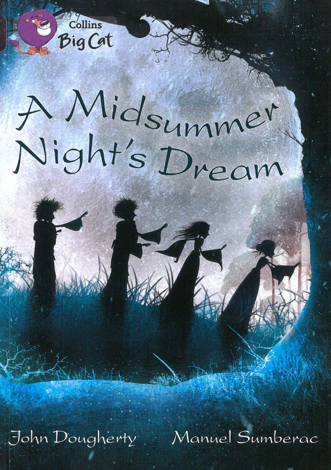 A Midsummer Night's Dream - Retelling