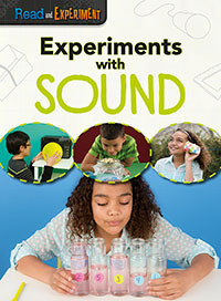 Read and Experiment: Experiments with Sound