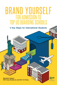 Brand Yourself for Admission to Top US Boarding Schools 5 Key Steps for International Students